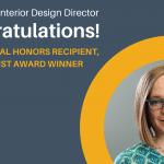 Congratulations to our Interior Design Director, Dana Nunn!